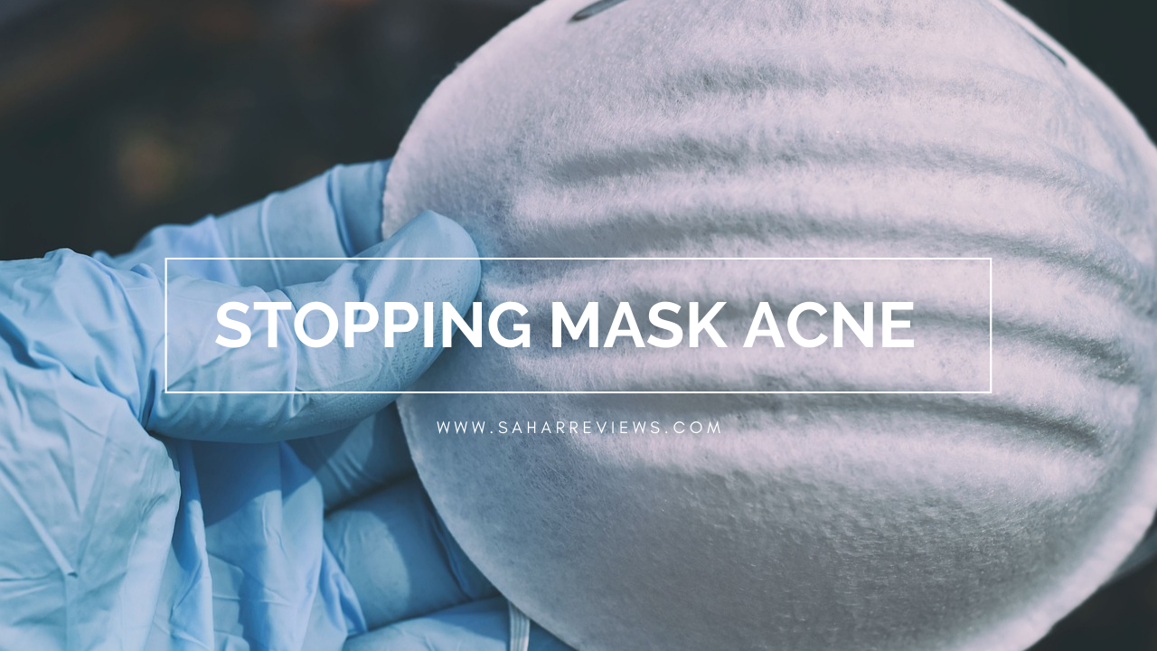 How To Prevent And Treat Mask Acne